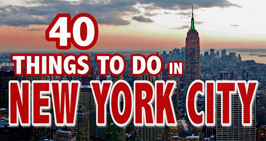 5 Best Things to Do in New York City – a Travel Guide